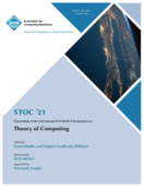 STOC 2021: Proceedings of the 53rd Annual ACM SIGACT Symposium on Theory of Computing