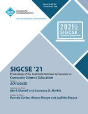 SIGCSE '21: Proceedings of the 52nd ACM Technical Symposium on Computer Science Education