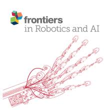 Frontiers in Robotics and AI