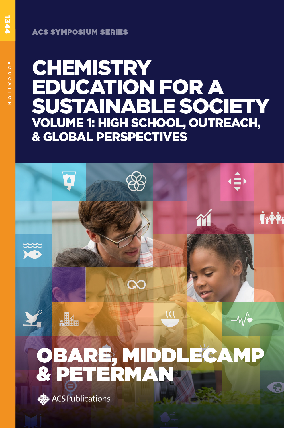 Chemistry Education for a Sustainable Society Volume 1: High School, Outreach, & Global Perspectives
