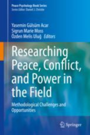 Researching Peace, Conflict, and Power in the Field