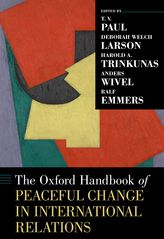The Oxford Handbook of Peaceful Change in International Relations