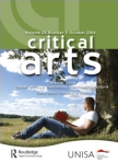 Critical Arts - The Journal of South African and American Studies