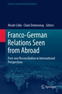 Franco-German Relations Seen from Abroad