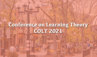 The 34th Annual Conference on Learning Theory (COLT 2021)