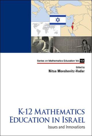 K-12 Mathematics Education in Israel
