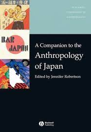 A Companion to the Anthropology of Japan