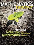 Mathematics Teacher: Learning and Teaching PK–12