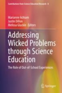 Addressing Wicked Problems through Science Education