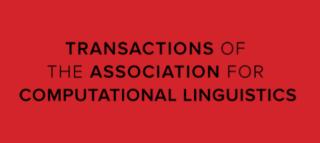 Transactions of the Association for Computational Linguistics